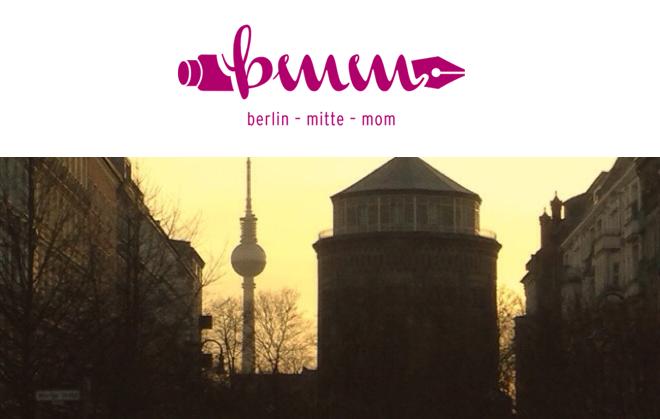 Berlinmittemom, Mama-Blog, Hauptstadtblog, Anna Luz de León